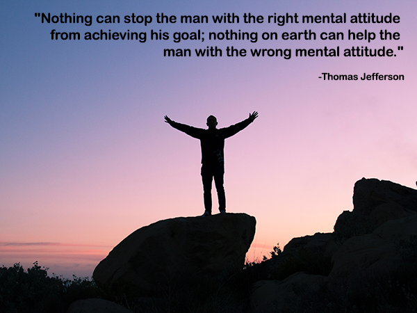 Nothing can stop the man with the right mental attitude