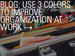 Blog: USe 3 Colors to Improve Organziation at Work